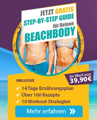 Step by Step Guide für deinen Beachbody