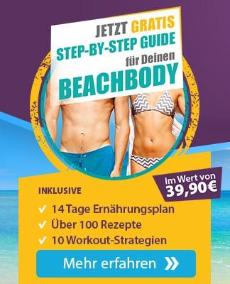 Step by Step Guide für deinen Beachbody